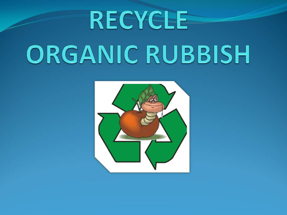 Organic rubbish